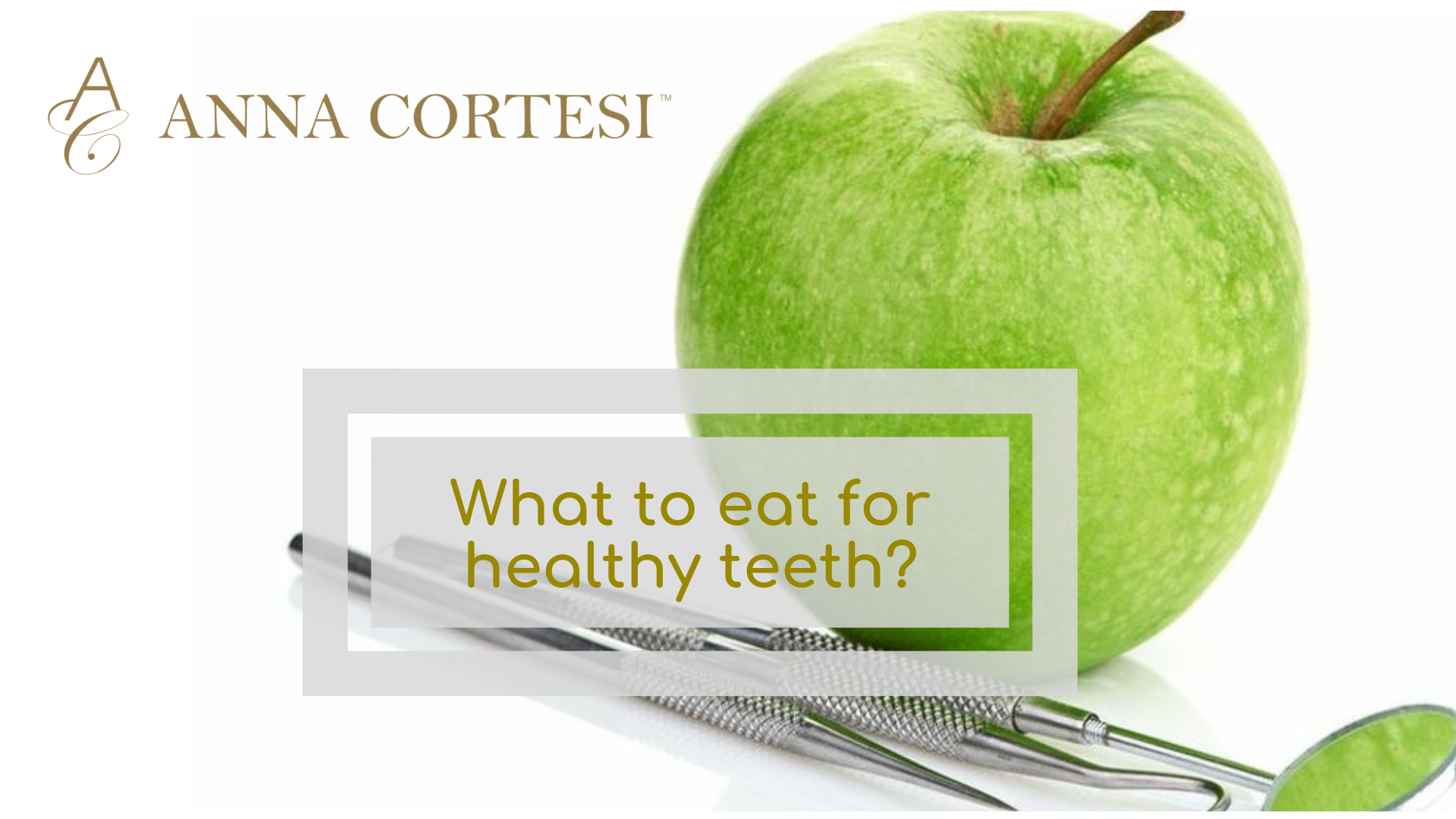 What to eat for healthy teeth?