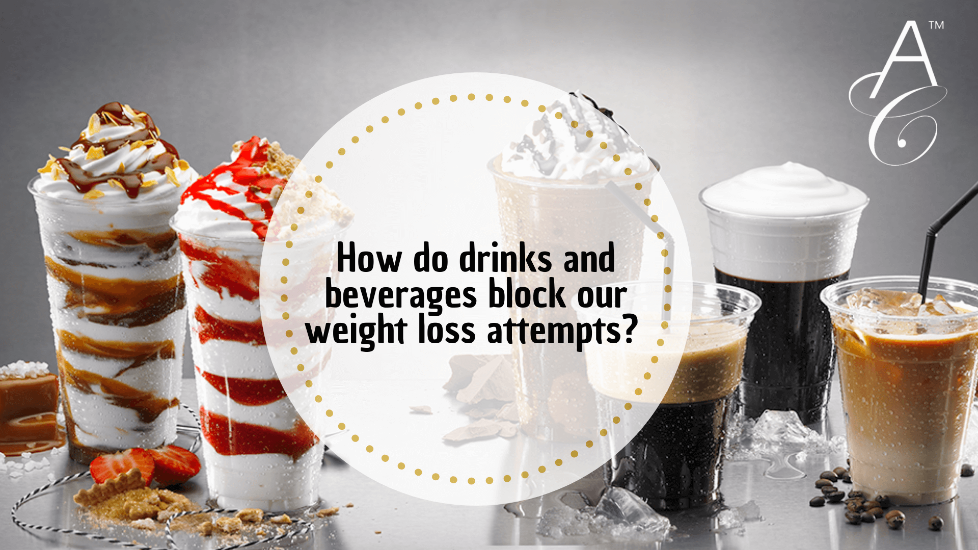 How do drinks and beverages block our weight loss attempts?